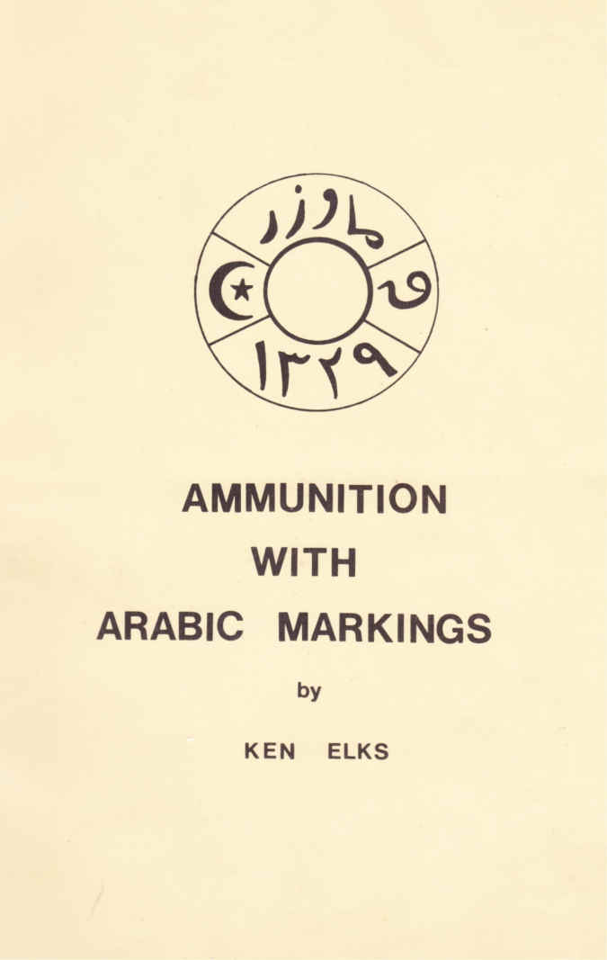 Ammunition with arabic markings