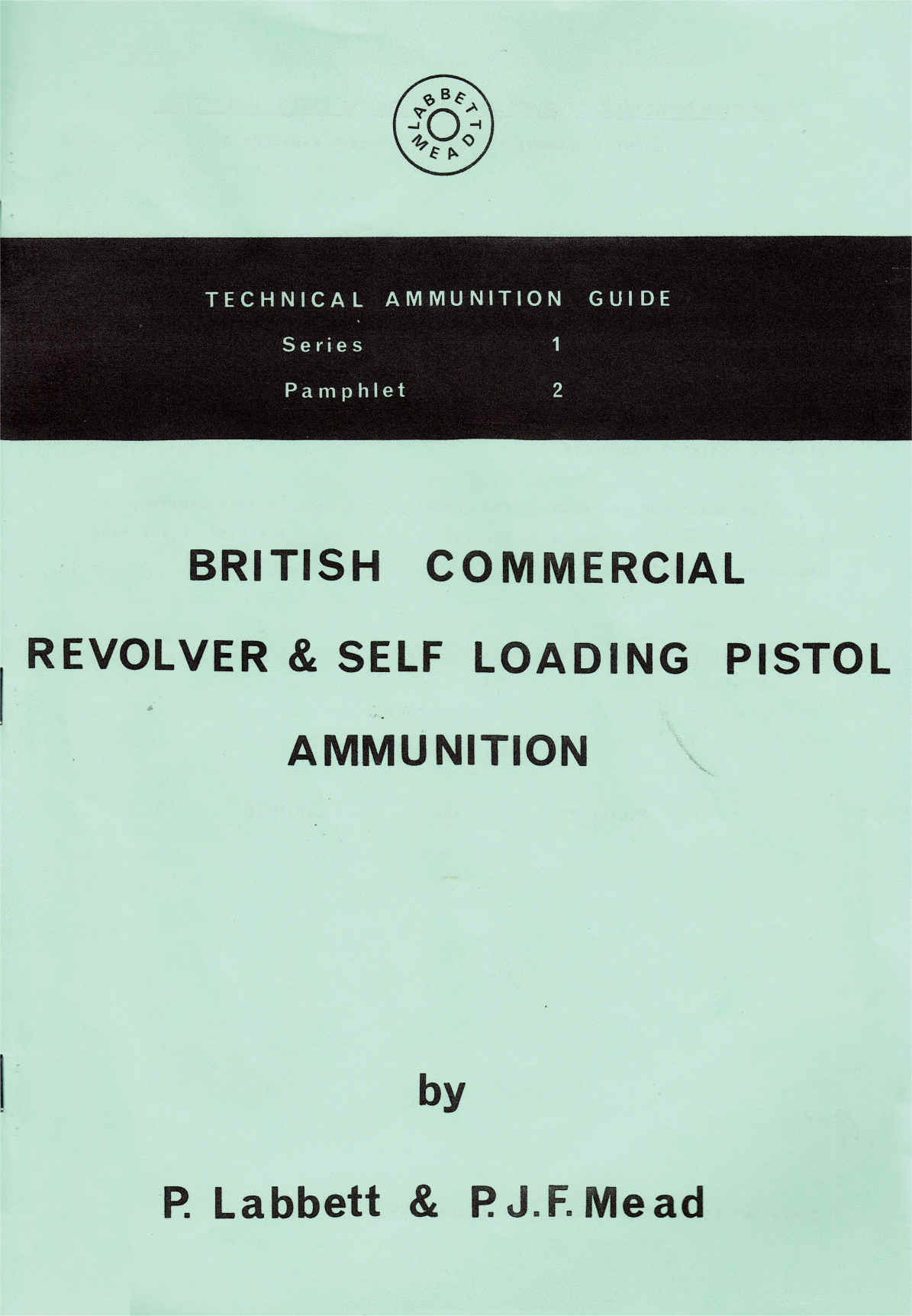 TAG S1 P2   British Commercial Revolver & Self Loading Pistol Ammunition